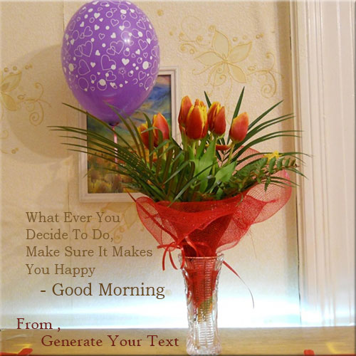 Write Your Name On Good Morning Flowers Picture