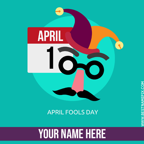 Happy April Fools Day 2018 Funny Greeting With Name