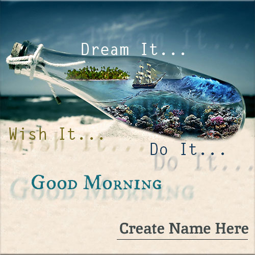 Ship In Bottle Good Morning Wishes Pics With Name