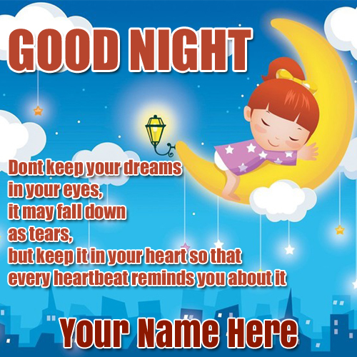 Create Best Good Night Wishes Name Pics With Quote