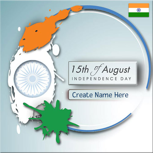 15th August Happy Independence Day Name Pics Online