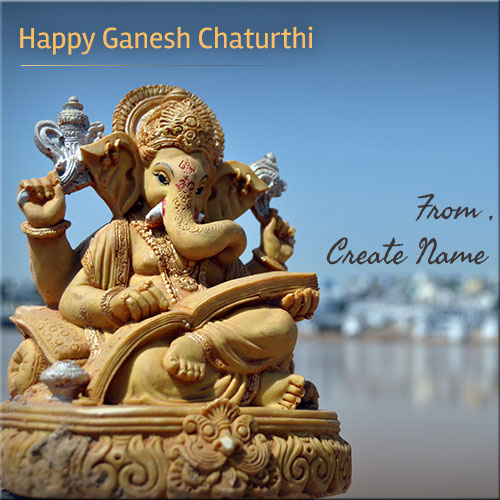 Create Name On Happy Ganesh Chaturthi Wishes Pics