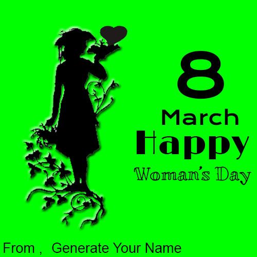 Generate Happy Womens Day Best Wishes Name Pics