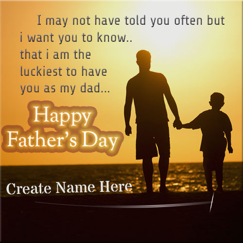 Generate Happy Fathers Day Wishes Pics With Name