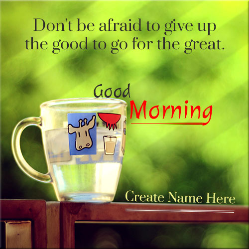 Generate Good Morning Cup Picture With Name