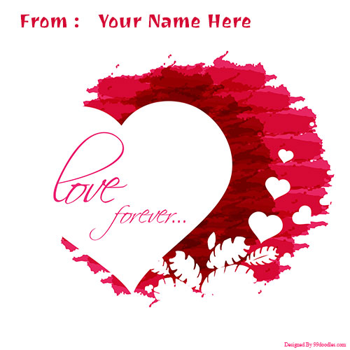 Love Forever Valentines Day Beautiful Heart With Name
