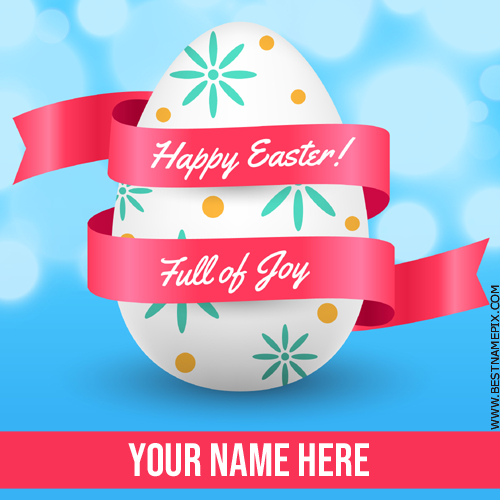 Happy Easter 2018 Celebration Greeting With Name