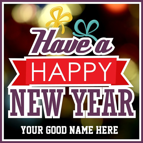 Have a Happy New Year 2017 Greeting With Name