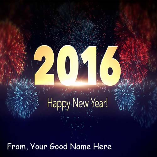 New Year 2016 Celebration Wishes Best Name Pics