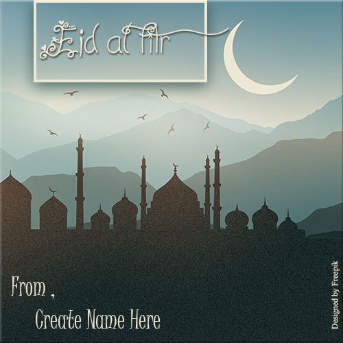 Generate Eid al Fitr Festival Celebration Name Pics