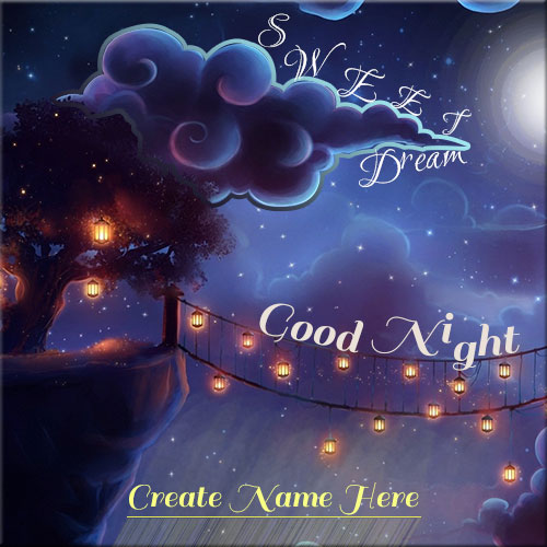 Write Name On Good Night Sweet Dream Greeting Picture