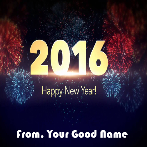 Best Happy New Year 2016 Wishes Name Pictures