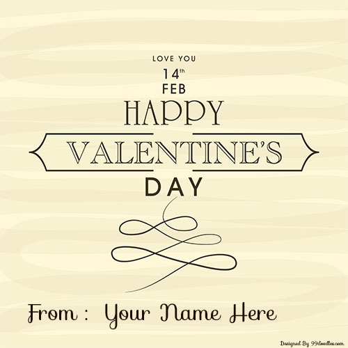 Create 14th Feb Valentines Day Card With Custom Name