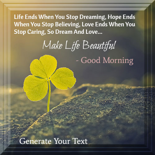 Make Life Beautiful Good Morning Name Pics