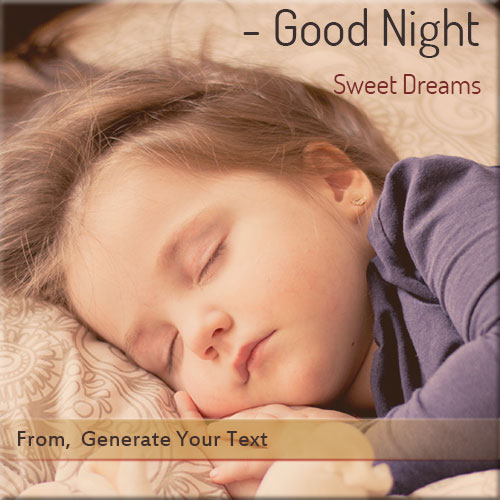 Generate Good Night Sweet Dream Name Pics Online